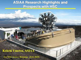 ASIAA Research Highlights and  Prospects with HSC