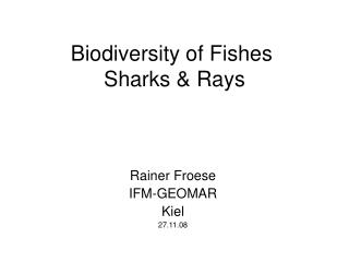 Biodiversity of Fishes  Sharks & Rays