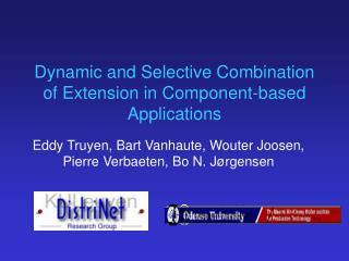 Dynamic and Selective Combination of Extension in Component-based Applications