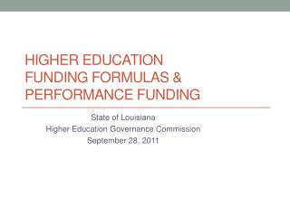 higher education  Funding Formulas & performance funding