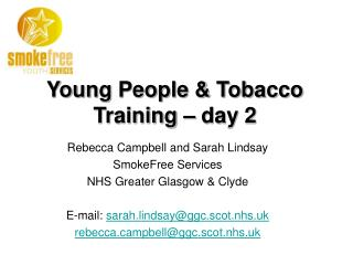 Young People & Tobacco Training – day 2