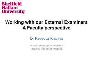 Working with our External Examiners A Faculty perspective