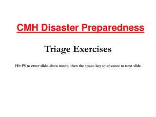 Triage Exercises