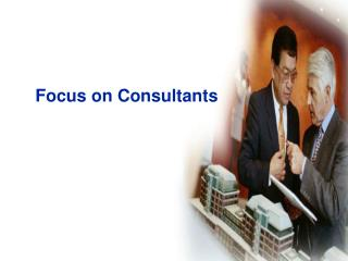 Focus on Consultants