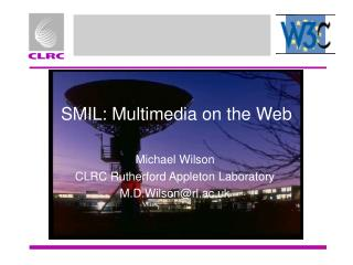 SMIL: Multimedia on the Web