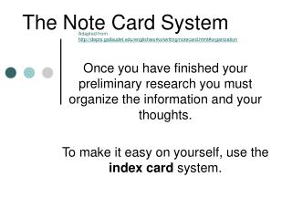 The Note Card System
