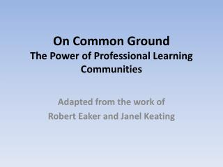 On Common Ground The Power of Professional Learning Communities