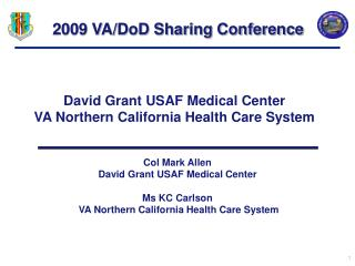 David Grant USAF Medical Center VA Northern California Health Care System