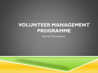 Volunteer Management Programme