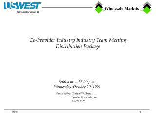 Co-Provider Industry Industry Team Meeting Distribution Package