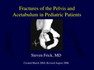 Fractures of the Pelvis and Acetabulum in Pediatric Patients