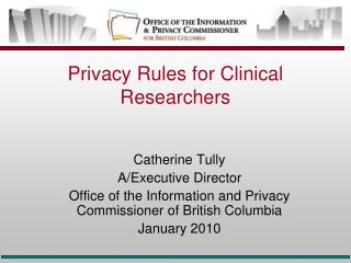 Privacy Rules for Clinical Researchers