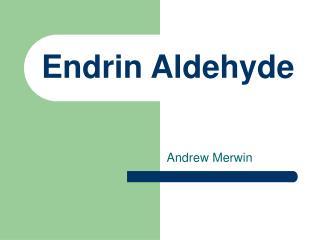 Endrin Aldehyde