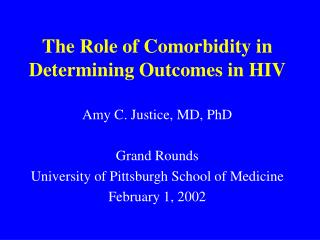 The Role of Comorbidity in Determining Outcomes in HIV