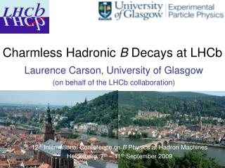 Charmless Hadronic  B  Decays at LHCb