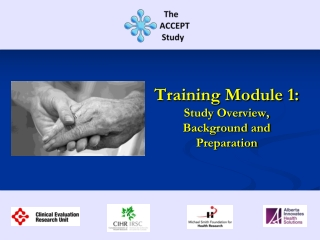 Training Module 1: Study Overview, Background and Preparation
