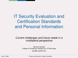 IT Security Evaluation and Certification Standards  and Personal Information