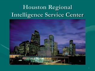 Houston Regional Intelligence Service Center