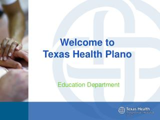 Welcome to  Texas Health Plano