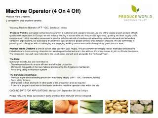 Machine Operator (4 O n 4 O ff) Produce World Chatteris