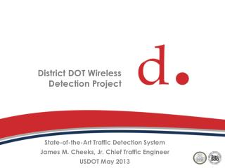 District DOT Wireless Detection Project