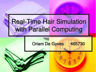 Real-Time Hair Simulation with Parallel Computing