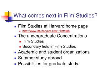 What comes next in Film Studies?