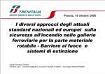 I diversi approcci degli attuali standard nazionali ed europei  sulla sicurezza all incendio nelle gallerie ferroviarie