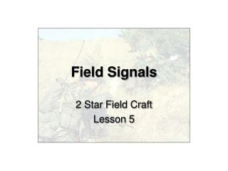 Field Signals