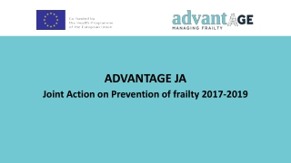 ADVANTAGE JA Joint Action on Prevention of frailty 2017-2019