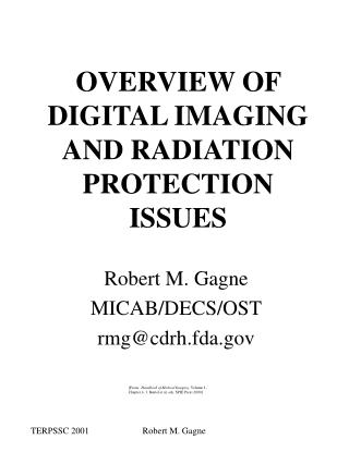 OVERVIEW OF DIGITAL IMAGING AND RADIATION PROTECTION ISSUES