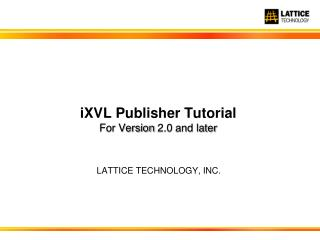 iXVL  Publisher Tutorial For Version 2.0 and later