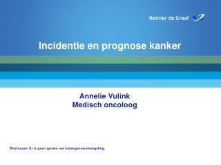 Incidentie en prognose kanker