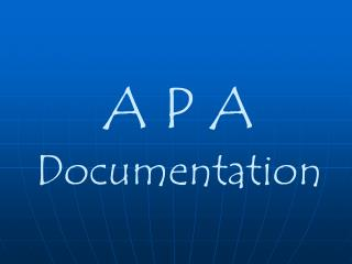 A P A  Documentation