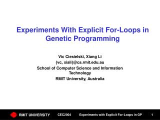 Experiments With Explicit For-Loops in Genetic Programming