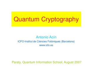Paraty, Quantum Information School, August 2007
