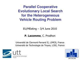 Parallel Cooperative  Evolutionary Local Search  for the Heterogeneous  Vehicle Routing Problem