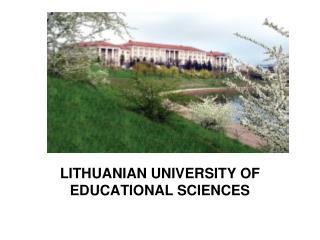LITHUANIANUNIVERSITYOF EDUCATIONAL SCIENCES