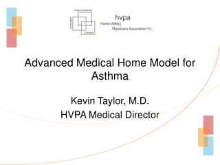Advanced Medical Home Model for Asthma
