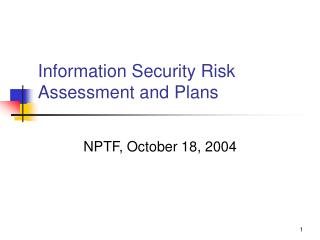 Information Security Risk Assessment and Plans