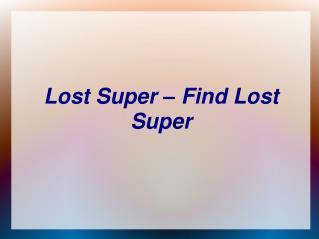 Super Funds, Consolidate Super Funds, Consolidating Super