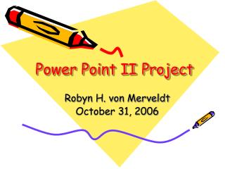 Power Point II Project