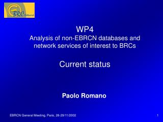 WP4 Analysis of non-EBRCN databases and network services of interest to BRCs Current status