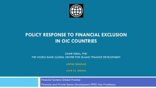 Financial Systems Global Practice Financial and Private Sector Development (FPD) Vice Presidency