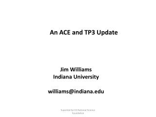 An ACE and TP3 Update