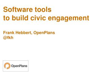 Software tools  to build civic engagement