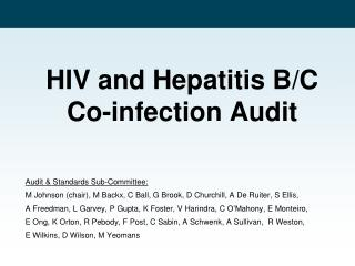 HIV and Hepatitis B/C Co-infection Audit