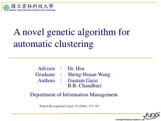 A novel genetic algorithm for automatic clustering