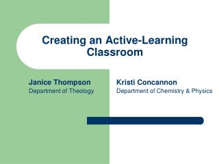 Creating an Active-Learning Classroom
