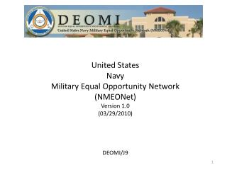 United States  Navy Military Equal Opportunity Network (NMEONet) Version 1.0 (03/29/2010) DEOMI/J9